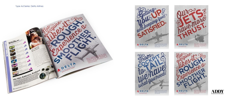 Using mostly typography to create an effective advertising series for Delta Airlines.